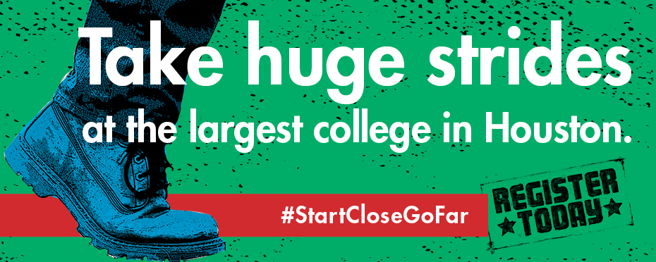 Take huge strides at the largest college in Houston