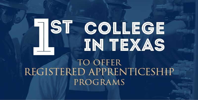 1st College in texas to offer registered apprenticeship programs